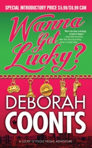 Wanna Get Lucky by Deborah Coonts
