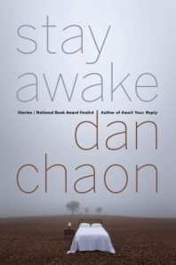 Review: Stay Awake by Dan Chaon