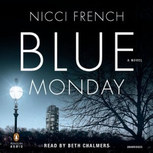 Review - Audiobook: Blue Monday by Nicci French