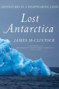 Lost Antarctica by James McLintock