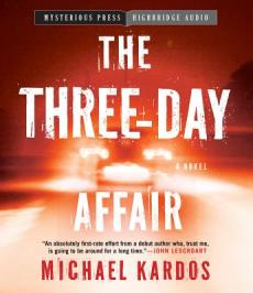 Three Day Affair by Michael Kardos