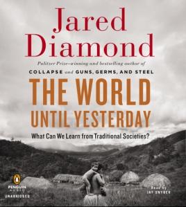 World Until Yesterday by Jared Diamond