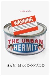 Urban Hermit by Sam McDonald