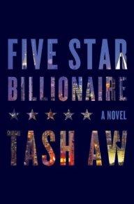 Five Star Billionaire by Tash Aw