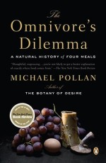 The Omnivore's Dilemma by Michael Pollan