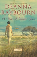 Spear of Summer Grass by Deanna Raybourn