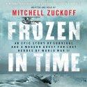 Frozen In Time by Mitchell Zuckoff