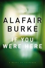 If You Were Here by Alafair Burke