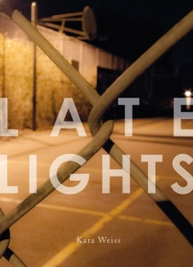 Late Lights by Kara Weiss