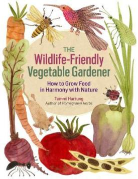 Wildlife Friendly Vegetable Gardener