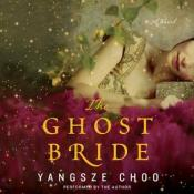 The Ghost Bride Yangsze Choo