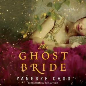 Ghost Bride by Yangsze Choo