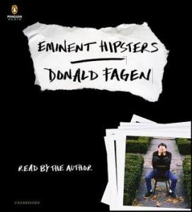 Eminent Hipsters by Donald Fagen