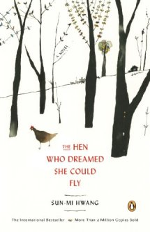 Hen Who Dreamed She Could Fly