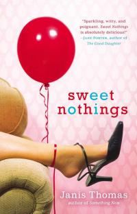 Sweet Nothings by Janis Thomas