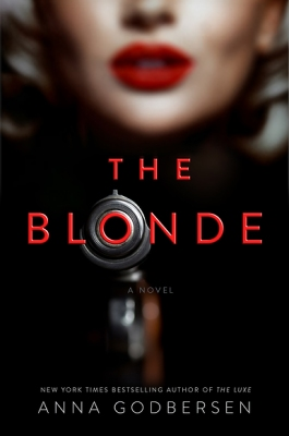 The Blonde by Anna Godbersen