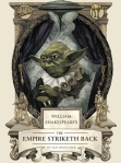 The Empire Striketh Back by Ian Doescher