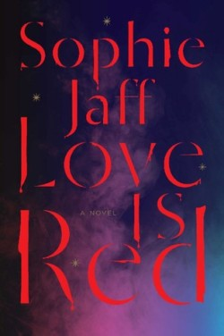 Love Is Red (Nightsong Trilogy #1) by Sophie Jaff